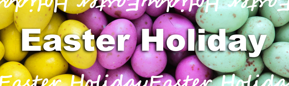Text reads Easter Holiday on a background of coloured mini eggs.