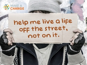 Sign with text: Help me live a life off the street, not on it.