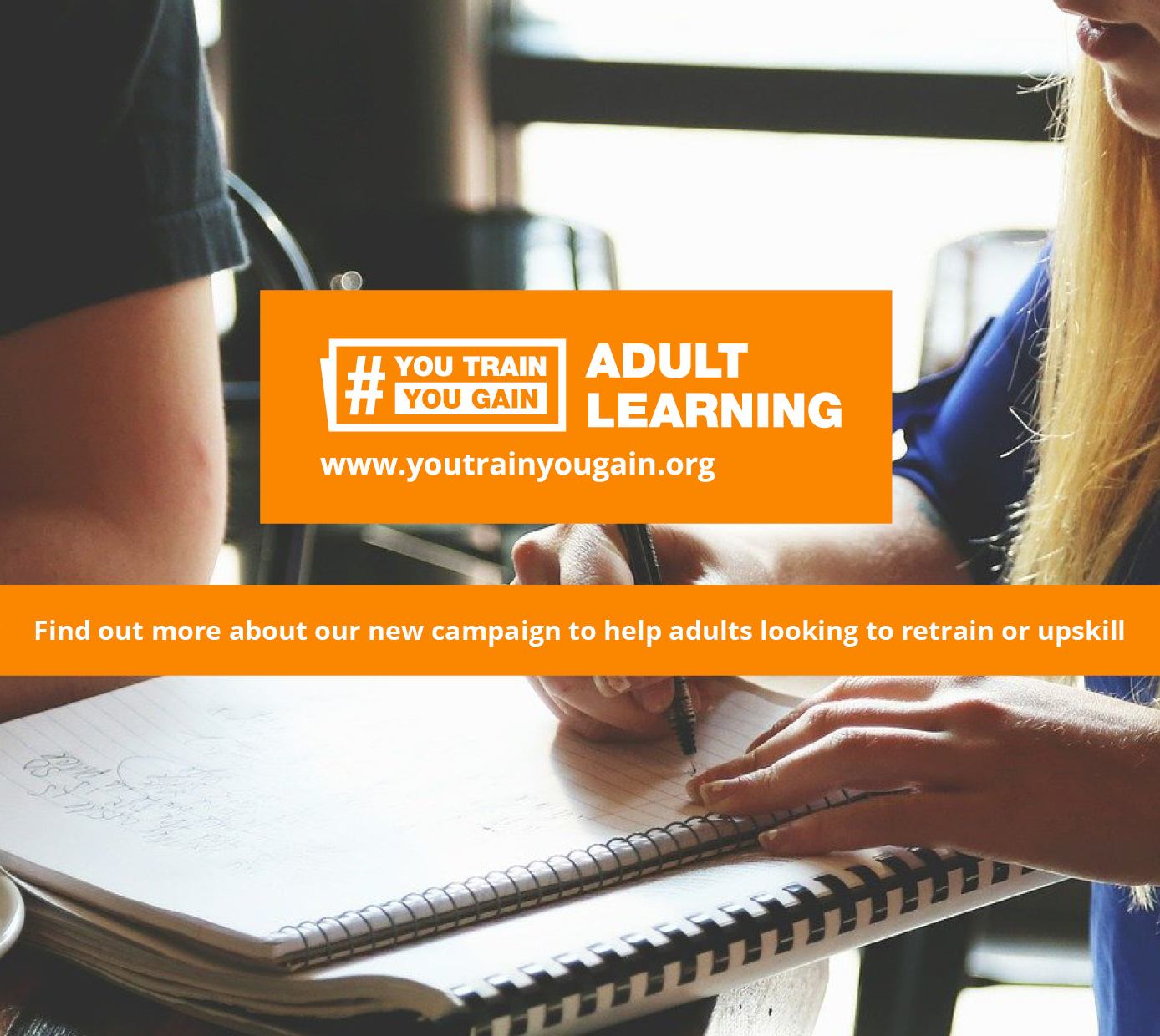 image with text saying Find out more about our new campaign to help adults looking to retrain or upskill